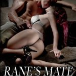 Review: Rane's Mate (Armageddon Mates, #2) by Hazel Gower
