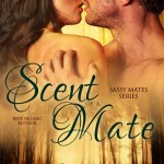 Review: Scent of a Mate (Sassy Mates, #1) by Milly Taiden