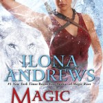Review: Magic Breaks (Kate Daniels #7) by Ilona Andrews