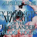 Book Spotlight: Wrath of the Highlander (The MacLomain #3) by Sky Purington ~ Excerpt/Giveaway