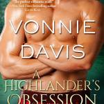 ARC Review: A Highlander's Obsession (Highlander's Beloved #1) by Vonnie Davis