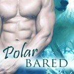 Author Guest Post/Cover Reveal: Polar Bared by Eve Langlais