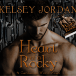 Spotlight: Heart of a Rocky (The Gardinian World, #2) by Kelsey Jordan ~ #Excerpt #Giveaway