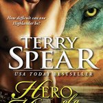 Review: Hero of a Highland Wolf (Heart of the Wolf #14) by Terry Spear