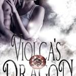 Spotlight: Violca's Dragon (The Dragon Ruby, #1) by Leilani Love ~ #Excerpt