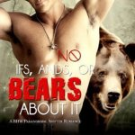 Review: No Ifs, Ands, or Bears About It (Grayslake #1) by Celia Kyle