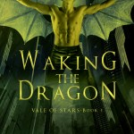 Cover Reveal: Waking the Dragon (Vale of Stars #1) by Juliette Cross