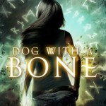 Review: Dog with a Bone (Black Dog #1) by Hailey Edwards