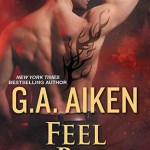 Release Day ARC Review: Feel the Burn (Dragon Kin #8) by G.A. Aiken