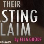 Spotlight: Their Lasting Claim (Death Lords MC #5) by Ella Goode