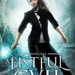 Review: A Fistful of Evil: An Urban Fantasy Novel (Madison Fox, Illuminant Enforcer #1) by Rebecca Chastain