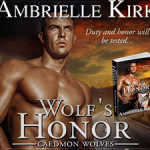 Wolf's Honor (Caedmon Wolves) by Ambrielle Kirk {Tour} ~ Giveaway/Excerpt
