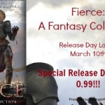 Release Day Blitz: Fierce: A Fantasy Collection ~ #Giveaway