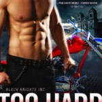 Cover Reveal: Too Hard to Handle (Black Knights Inc. #8) by Julie Ann Walker