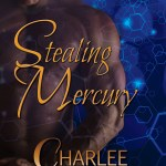 Review: Stealing Mercury (Arena Dogs #1) by Charlee Allden ~ Excerpt