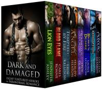 Dark and Damaged: Eight Tortured Heroes of Paranormal Romance