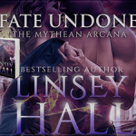 Fate Undone (Mythean Arcana #5) by Linsey Hall {Tour} ~ Excerpt