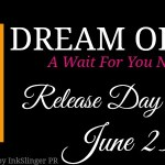 Release Day Blitz: Dream of You (Wait for You #4.5) by Jennifer L. Armentrout ~ Excerpt