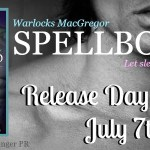 Release Day Blitz: Spellbound (Warlocks MacGregor #2)  by Michelle M. Pillow ~ Excerpt/Giveaway