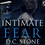 Interview: D.C. Stone (Intimate Fear Tour) ~ Excerpt
