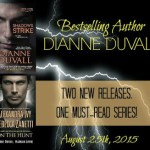 Release Day Blitz: Dianne Duvall ~ Shadows Strike & On The Hunt