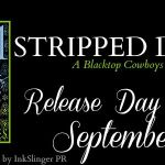 Release Day Launch: Stripped Down (Blacktop Cowboys #6.7) by Lorelei James ~ Excerpt