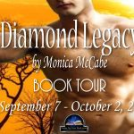 Featuring: Diamond Legacy by Monica McCabe {Tour}