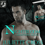 ARC Review: Nightbloom (Nightwing #3) by Juliette Cross {Tour} ~ Excerpt