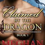 Review: Claimed by the Dragon: Part 1 by Meghan Spence
