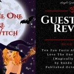 Guest Post/Review: Ten Fun Facts About Ana Gregor {Love The One You're Witch – Tour} ~ Excerpt
