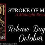 Release Day Launch: Stroke of Midnight (Midnight Breed #13.5)(1001 Dark Nights) by Lara Adrian ~ Excerpt