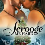 Mini Review: Scrooge Me Hard (Paranormal Dating Agency #9.5) by Milly Taiden