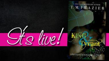 king & tyrant it's live
