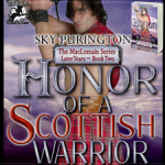 Giveaway/Excerpt: Honor of a Scottish Warrior (The MacLomain Series: Later Years, Book 2) by Sky Purington