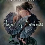 Review: Angels of Darkness by Ilona Andrews, Nalini Singh, Meljean Brook, & Sharon Shinn
