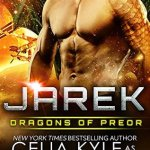 Review: Jarek (Dragons of Preor #1) by Celia Kyle