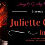Release Day ARC Review & Interview: Juliette Cross – Dragon in the Blood (Vale of Stars #2) ~ Excerpt/Giveaway