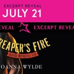 Excerpt Reveal: Reaper's Fire (Reapers MC #6) by Joanna Wylde