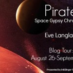 Pirate (Space Gypsy Chronicles #1) by Eve Langlois {Tour} ~ Giveaway/Excerpt