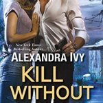 ARC Review: Kill Without Shame (ARES Security #2) by Alexandra Ivy