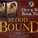 Blood Bound (Blood Ravagers #1) by Traci Douglass {Tour} ~ Excerpt