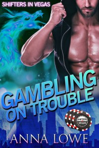 Gambling on Trouble