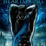 ARC Review: Dragon Heartstring (Vale of Stars #0.5) by Juliette Cross {Tour} ~ Excerpt