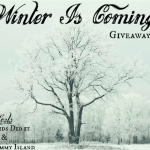 Winter Is Coming Giveaway Hop ~ Dec. 6th – 21st