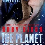 Review: Ice Planet Holiday (Ice Planet Barbarians #4.5) by Ruby Dixon