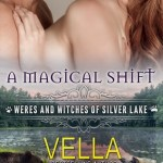 Review: A Magical Shift (Weres and Witches of Silver Lake #1) by Vella Day (DNF)