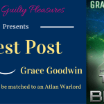 Guest Post: Top 10 Reasons to be matched to an Atlan Warlord by Grace Goodwin (Tamed By The Beast Tour)
