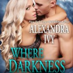 Review: Where Darkness Lives (Guardians of Eternity #8.5) by Alexandra Ivy