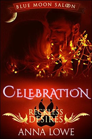 Celebration: a Blue Moon Saloon holiday story Book Cover