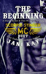 The Beginning - Scorpio Stinger MC